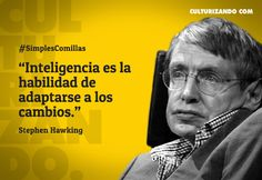 Stephen Hawking Frases, Maybe For You, Entrepreneur Quotes, Idioms, Spanish Quotes, Positive Vibes, Sentences, Me Quotes, Mario