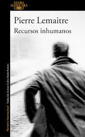 Buy Recursos inhumanos by Pierre Lemaitre and Read this Book on Kobo's Free Apps. Discover Kobo's Vast Collection of Ebooks and Audiobooks Today - Over 4 Million Titles! Books To Read, My Books, Back Of My Hand, Jean Christophe, Book And Magazine, Audiobooks, Novels, This Book, Reading