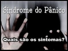 Síndrome do Pânico - Quais são os sintomas?   Luciana Queiróz