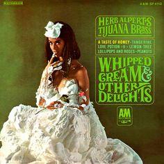 Herb Alpert's Tijuana Brass - Whipped Cream & Other Delights