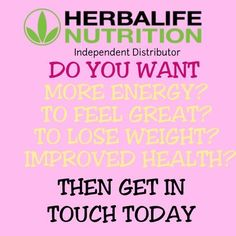 Want to lose weight or feel great then contact me to get started! Herbalife Shop, Herbalife Distributor, Herbalife Nutrition, Herbalife Products, Fitness Nutrition, Healthy Meal Replacement Shakes, Gluten Free Weight Loss, My Fitness Pal, New Opportunities