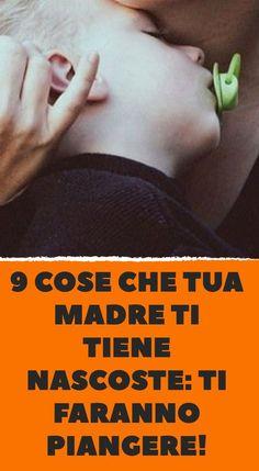 9 cose che tua madre ti tiene nascoste: ti faranno piangere! Instagram Storie, Study Methods, Mamma Mia, Toddler Activities, Love Songs, Decir No, Quotations, The Cure, Maternity