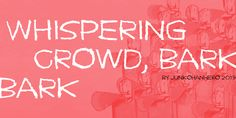 New free font 'Whispering crowd, bark bark' by junkohanhero · Free for personal use · Latest Fonts, Crowd, Neon Signs, Free