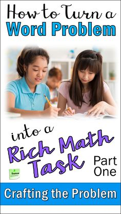 Foster a mathematical mindset in your students by turning word problems into rich math tasks. In Part One of this 2-part series, Laura Candler shares 6 tips for crafting the perfect problem to use as a rich math task.