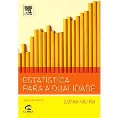 Estatística para a Qualidade / Vieira, Sonia / Campus / 2012