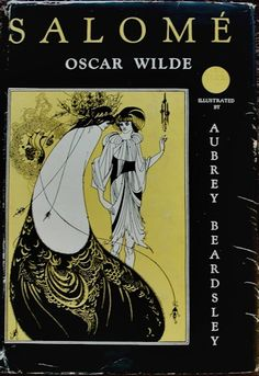 salome by oscar wilde essay Innocence to corruption in oscar wilde´s the picture of dorian grey  by oscar wilde essay  salome, and the picture of.