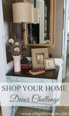A Decorating Challenge - Shop Your Home - (Foyer Part 2) #artsychicksrule artsychicksrule.com #decor #homedecor