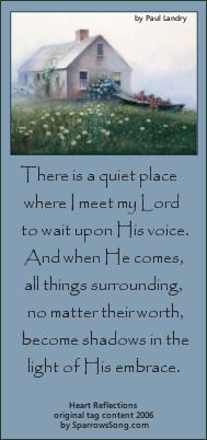 There is a quiet place ...