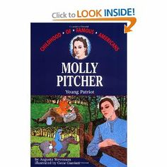 Amazon.com: Molly Pitcher: Young Patriot (Childhood of Famous Americans) (9780020420408): Augusta Stevenson: Books