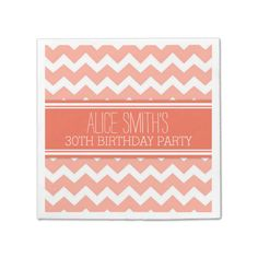Monogram 30th Birthday Napkin Coral Chevron Paper Napkin Customizable napkins for a birthday party in modern and chic peach orange pink and white retro chevron zigzags stripes pattern. Change the font or color choice to match your own party colors. Contact us for a custom color pattern....read more