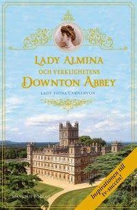 Boklysten: Lady Almina och verklighetens Downton Abbey