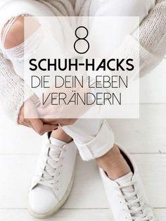 Diese zehn Schuh Hacks werden dein Leben verändern. Nr. 7