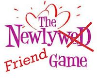 The Newly Friend Game (combined).  My friend told about this.  She said she played it in her Spanish class and it was fun!