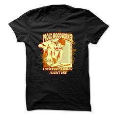 Woodworking Tee Proud Woodworker I Never Met A Board I Didnt Like T-Shirts, Hoodies. Get It Now ==► https://www.sunfrog.com/Jobs/Woodworking-T-Shirt--Proud-Woodworker-I-Never-Met-A-Board-I-Didnt-Like.html?id=41382