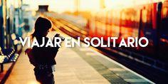 #Viajarsolo #Viajar #Viajeros #Consejos