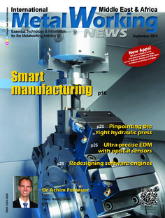 International Metalworking News - Middle East & Af September 2014 edition - Read the digital edition by Magzter on your iPad, iPhone, Android, Tablet Devices, Windows 8, PC, Mac and the Web.