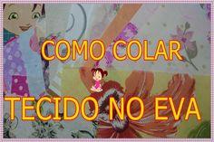 #COMO COLAR TECIDO NO #EVA