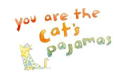 You are the Cat's Pajamas greeting card by echarrow on Etsy, $3.00
