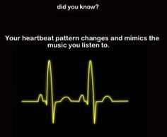 That's awesome! But it also makes sense because your heart rate slow when you listen to slower music and speeds up when you listen to fast music. Music Sing, Music Love, Music Is Life, Good Music, Music Beats, Relaxing Music, Music Quotes, No One Loves Me, Music Stuff