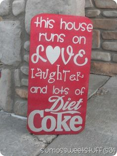 I know a few that can identify with this message! Diet Coke Glitterblast Sign: Sumo's Sweet Stuff