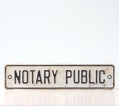 Vintage Sign NOTARY PUBLIC by bellalulu on Etsy