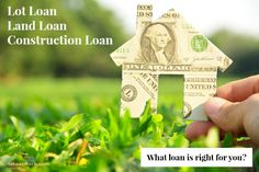 Buying land or building a new home? This article helps you understand lot loans, land loans and construction loans, and what kind of loan is right for you.