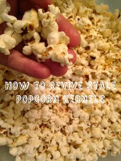 Recipe: How to Revive Stale Popcorn Kernels in 10 Minutes | Frugal Allergy Mom   Don't throw out those popcorn kernels that refuses to pop. Check this method to rescue the stale popcorn kernels.
