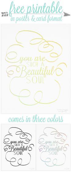 """Free """"Beautiful Soul"""" Printable"""