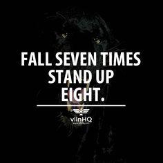 Fall seven times stand up eight #tryyourbest #success #villainfalls #vllnhq