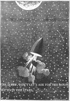 """""""Oh, Jerry, don't let's ask for the moon. We have the stars."""" Now, Voyager, 1942"""