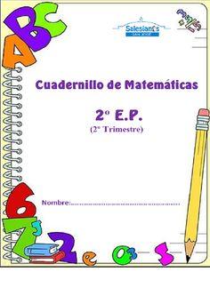 1º Ciclo de Primaria: CUADERNILLO DE MATEMATICAS 2º e.p. DE 2º TRIMESTRE.