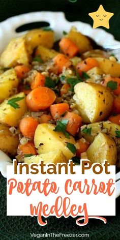 Instant Pot Potatoes and Carrots is so easy and it has flavor to spare. You can have your favorite vegetables anytime you want with this great side dish. It's vegan, gluten-free, healthy and delicious potato carrot recipe!