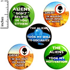 Funny Alien Button 5 Pack Backpack Pins Aliens Don't Believe In You Either Sci-Fi B Movies The Aliens Took My Motivation Humor 1 Funny Buttons, Cool Buttons, Work Jokes, Freak Flag, Aliens Funny, Work Gifts, Funny Pins, Funny Memes, Funny Quotes