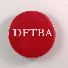 DFTBA Button P 66 by MommaBCrafts on Etsy, $3.00