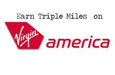 Earn Triple Points on Virgin America