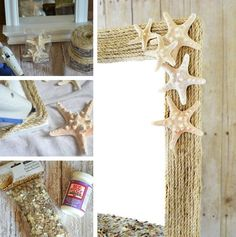 SHELL: Fun mirror! For a mirror similar to this one you'll need twisted sisal rope, a hot glue gun, starfish, mod podge and decorative filler. Glue rope to the frame in circles and keep it tight and even. Then attach the starfish with hot glue. For the shelf, first apply a coat of mod podge and then a layer of sea shell filler.