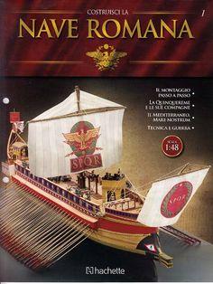 Nave Romana 1 (2015) Rome History, Roman Era, Maritime Museum, Art Station, Hot Wheels Cars, Medieval Castle, Boat Plans, Model Ships, Ancient Rome