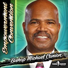 Bishop Michael Canion: Marriage Maintenance, March 8 at 8:30 am. Douglasville Conference Center
