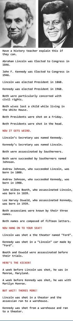 Woah.... Maybe Kennedy is Lincoln incarnate!