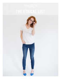 The Ethical List  A comprehensive list of ethical clothing, jewelry, accessories and footwear brands.