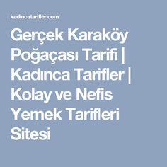Gerçek Karaköy Poğaçası Tarifi | Kadınca Tarifler | Kolay ve Nefis Yemek Tarifleri Sitesi