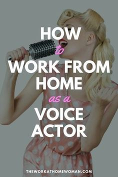 Have you been told you have a pleasant voice? Then maybe voice acting is your calling. Read on to find out if this work-at-home career is right for you!  via /hollyrhanna/