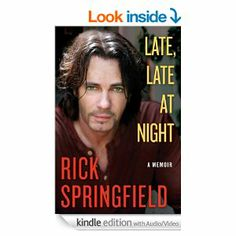 Amazon.com: Late, Late at Night eBook: Rick Springfield: Kindle Store