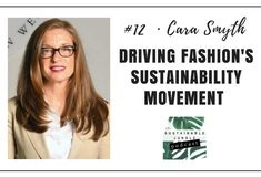 PODCAST #12 · CARA SMYTH · DRIVING THE SUSTAINABILITY MOVEMENT IN FASHION