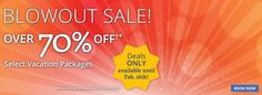 Hurry, Hurry! Don't miss this Great BLOWOUT Sale! Over 70% off Select Vacation Packages! Must Book By 2/16/16. So what are you waiting. Book Today!  http://www.shareasale.com/r.cfm?B=502789&U=1233420&M=48063&urllink=