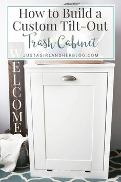 Diy: BUILD A CUSTOM TILT-OUT TRASH CABINET