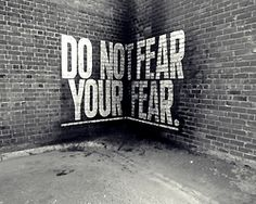 Do not fear your fear art art graffiti art quotes Graffiti Quotes, Graffiti Artwork, Typography Quotes, Street Art Graffiti, Graffiti Text, Land Art, Do Not Fear, Fear 3, Quote Art