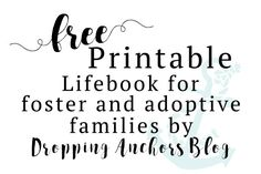 A few months back, a few of us started talking about how we weren't able to find a lifebook that we really, really liked.We wanted one we could print off with each kid who came into our home…