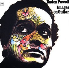 Baden Powell: Images on Guitar (Japanese pressing)