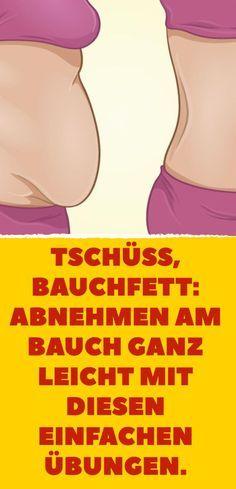 Tschüss, Bauchfett: Abnehmen am Bauch ganz leicht mit diesen einfachen Übungen.